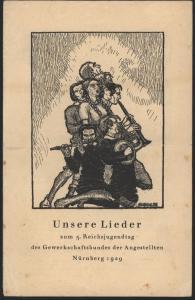 Literatur Unsere Lieder zum Nürnberg 5. Reichsjugendtag Gewerkschaftsbund d.