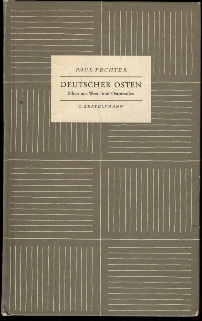 Buch Deutscher Osten - Bilder aus West- und Ostpreußen Paul Fechner 1956 0