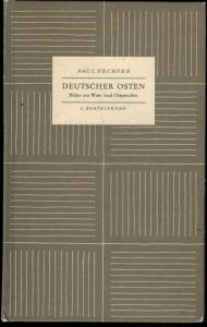 Buch Deutscher Osten - Bilder aus West- und Ostpreußen Paul Fechner 1956