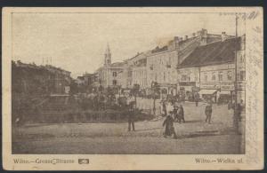 Ansichtskarte Litauen Wilna Grosse Straße Feldpost I. WK 1.10.1915  nach Berlin