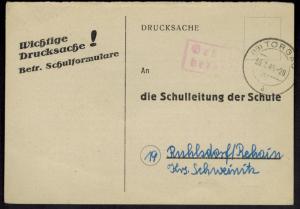 SBZ Behelfsganzsache mit K2 Torgau 30.7.1945 mit Gebühr bezahlt n. Ruhlsdorf