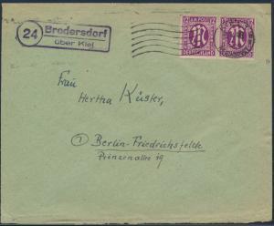 Bizone Brief MEF 7 im Paar K1 Kiel Reichspost neben Landpoststempel Brodersdorf