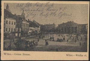 Ansichtskarte Wilna Litauen Foto Grosse Straße per Feldpost nach Berlin 1915