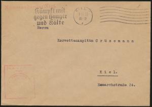 Reich Brief Dienst Kommandatur Kiel Masch.-S.Kiel Kämpft mit gegen Hunger +Kälte