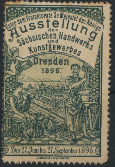 Sachsen Vignette Dresden Handwerk Ausstellung Protektorat Sr Majestät des Königs 0
