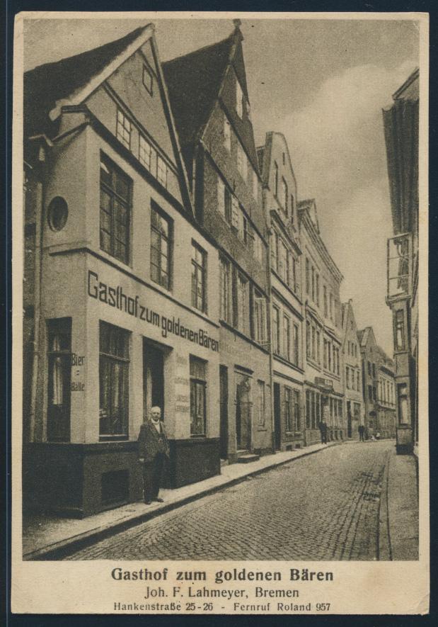 Ansichtskarte Bremen Gasthof zum goldenen Bären Joh. F. Lahmeyer Hankenstr. 25  0