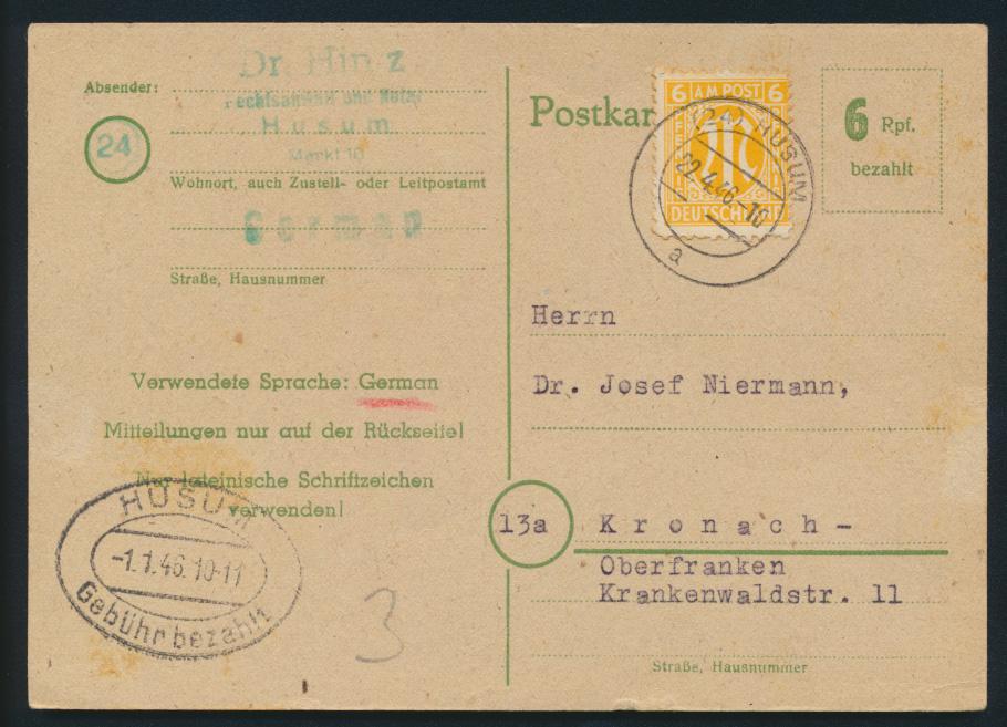 Besetzung Ganzsache Behelfsausgabe P783 + AM-Post Husum Gebühr bezahlt n Kronach 0