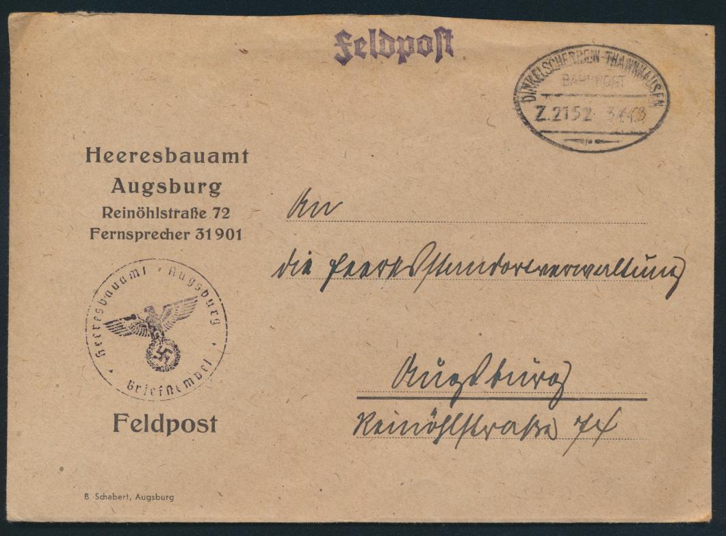 Reich Feldpost Heeresbauamt Augsburg Bahnpost Dinkelscherben Thannhausen Zug2152 0
