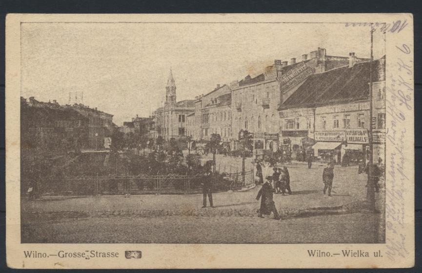 Ansichtskarte Litauen Wilna Grosse Straße Feldpost I. WK 1.10.1915  nach Berlin 0