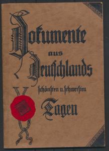 Dokumente aus Deutschlands schönsten und schwersten Tagen 33 Seiten mit Kolonien