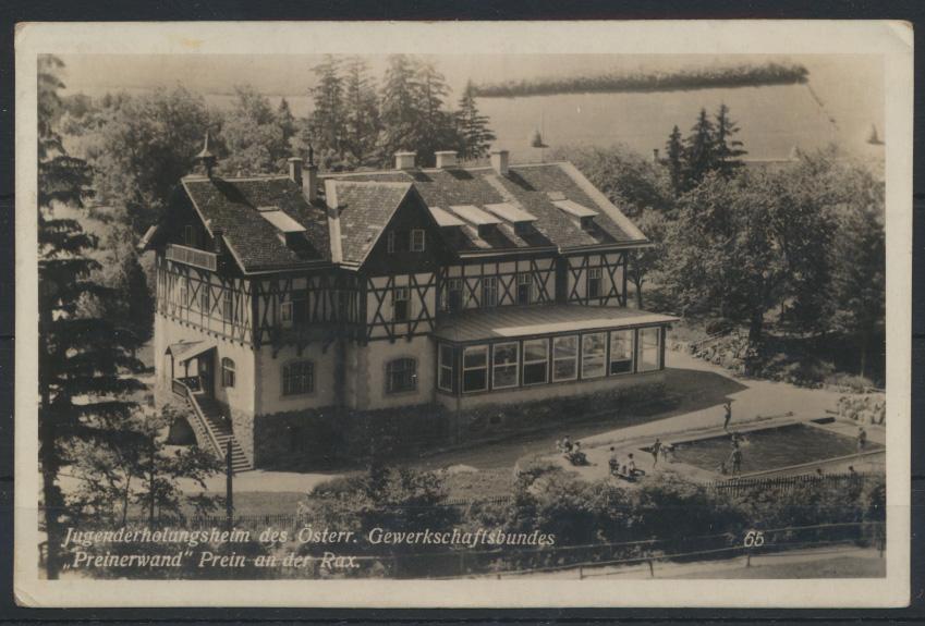 Foto Ansichtskarte Jugenderholungsheim Österreich Gewerkschaftsbund Preinerwand 0