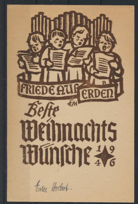 Künstler Karte Weihnachten 1946 sign. Herbert Erter Friede auf Erden selten 0