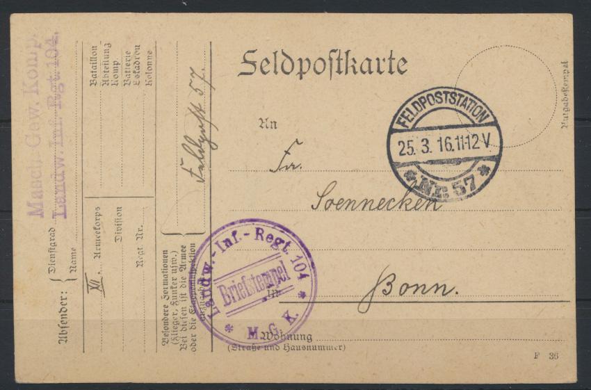 Deutsches Reich Feldpostkarte Landw. Inf.Regiment 104 Feldpoststation 57 n. Bonn 0