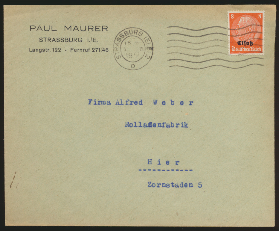 Deutsche Besetzunug II. Weltkrieg Elsaß Brief EF Aufdruck Strassburg 1941 0