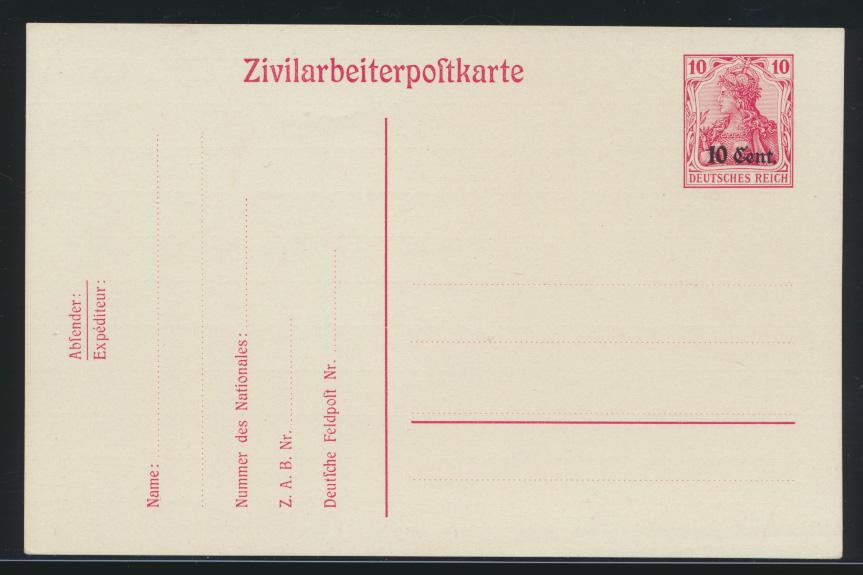 Besetzung Etappengebiet West Ganzsache Zivilarbeiterpostkarte P7 I. Weltkrieg 0