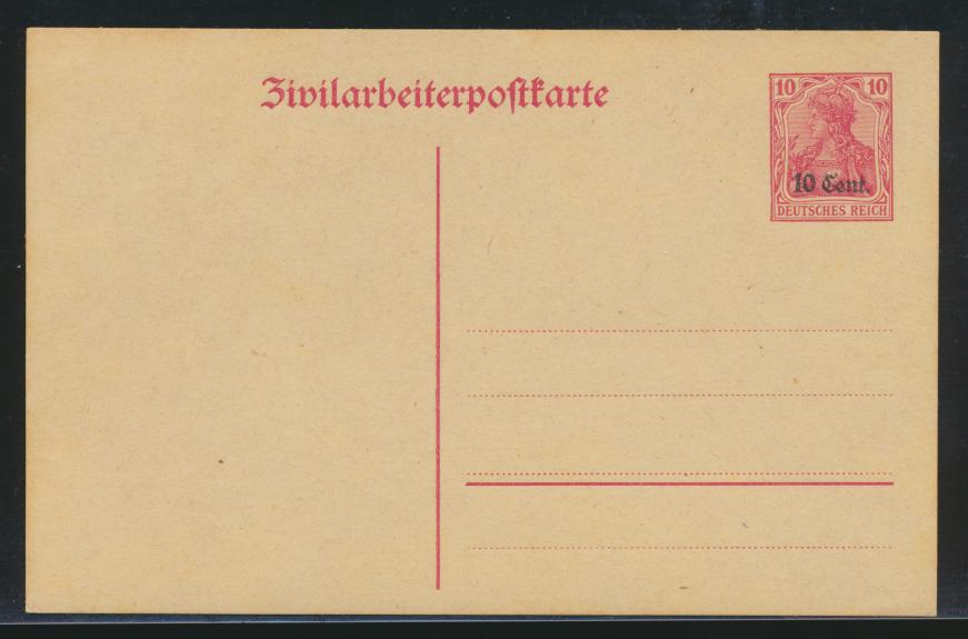 Besetzung 1914-18 Ganzsache Etappengebiet West Zivilarbeiterpostkarte P 6 Kat.14 0