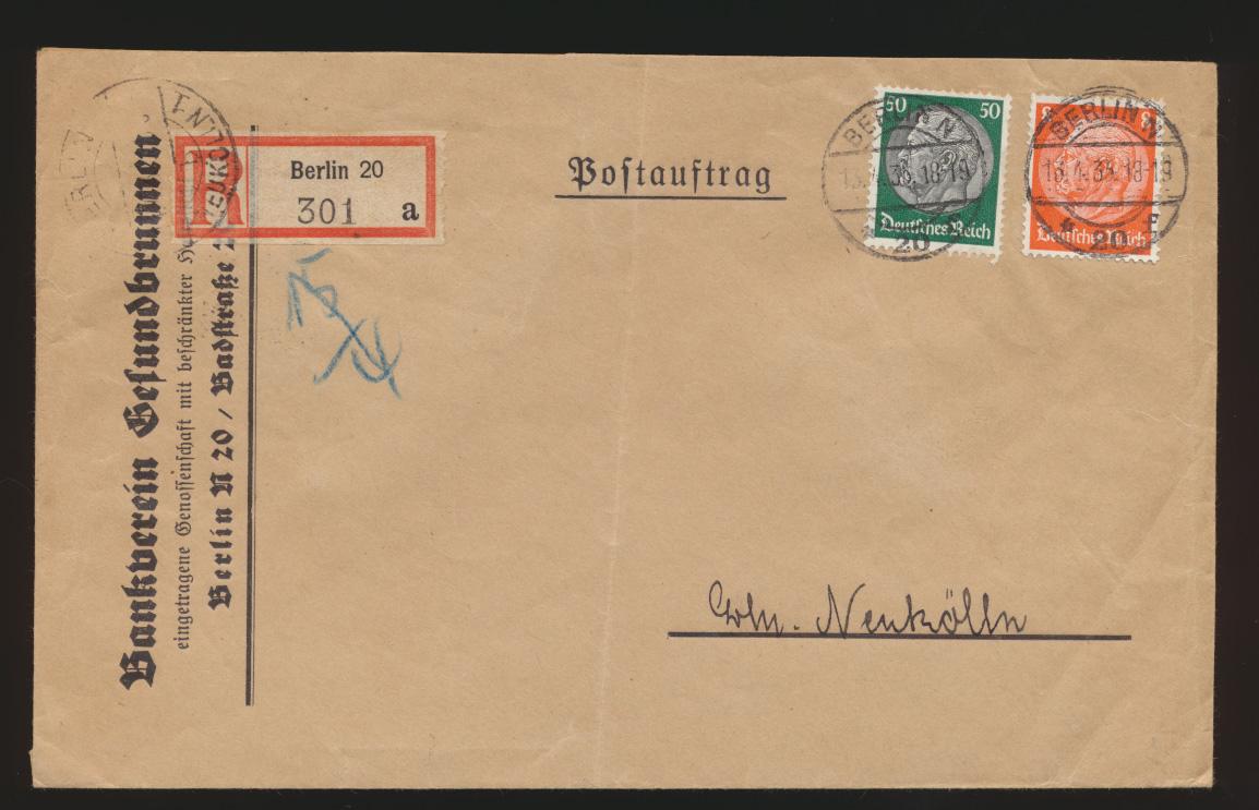 Postsache D. Reich R Brief MIF Hindenburg Postauftrag Berlin nach Neukölln Wachs 0