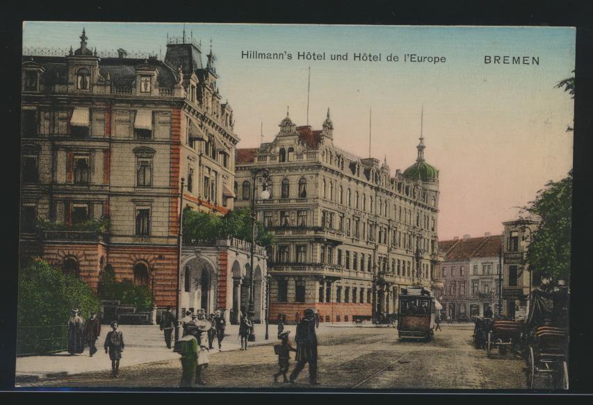 Ansichtskarte Bremen Hillmanns Hotel Hotel de l'Europe Straßenbahn 0
