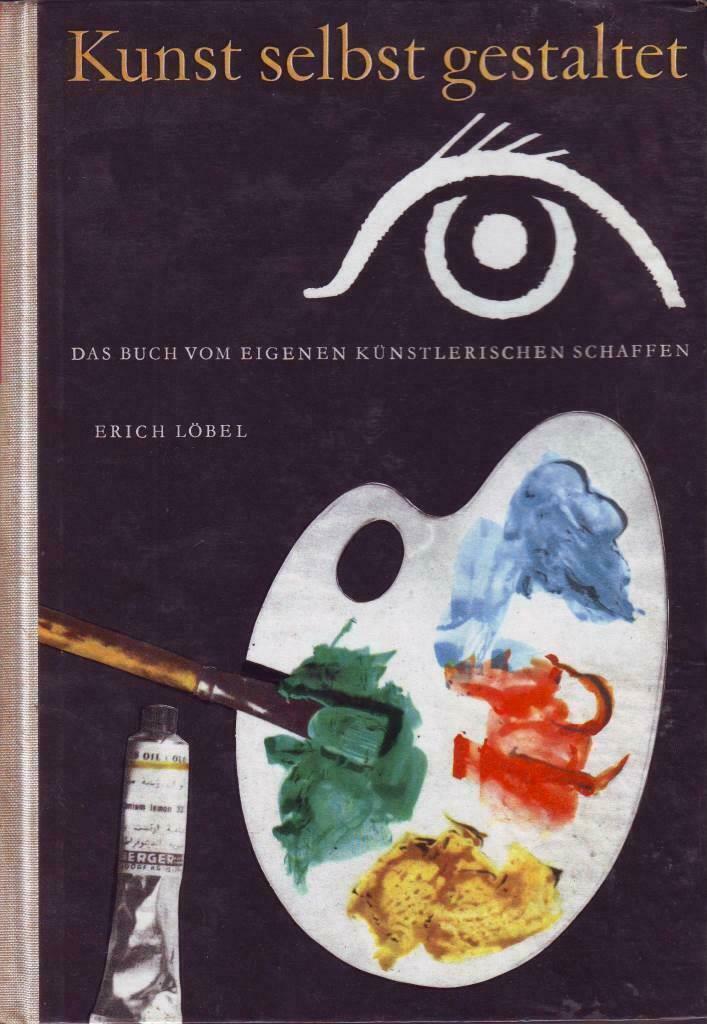 DDR: Löbel, Kunst selbst gestalten ...