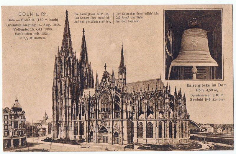 Köln Dom Kaiserglocke gel. 1918
