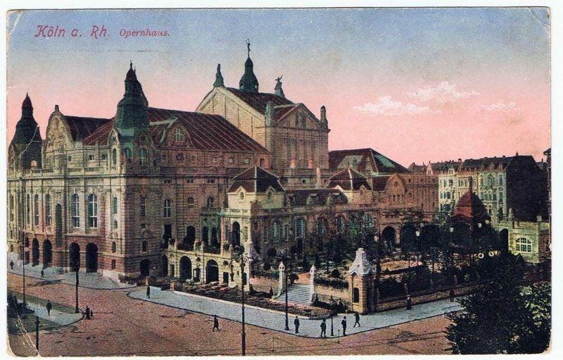 Köln Opernhaus gel.  1917 Feldpost