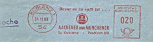 Freistempel Koblenz - AACHENER UND MÜNCHENER / Bevor es zu spät ist... (#1182)