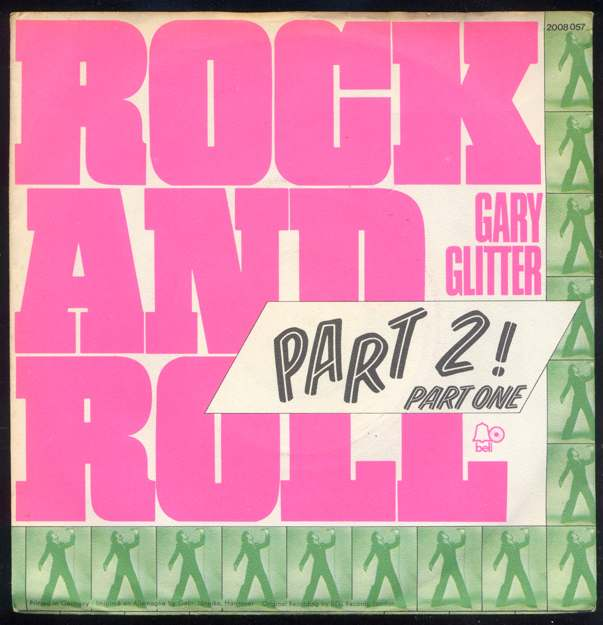 <b>Vinyl-Single <br>Gary Glitter: <br>Rock And Roll Part One / Rock And Roll Part 2 </b> <br>Bell 2008 057, (P) 1972