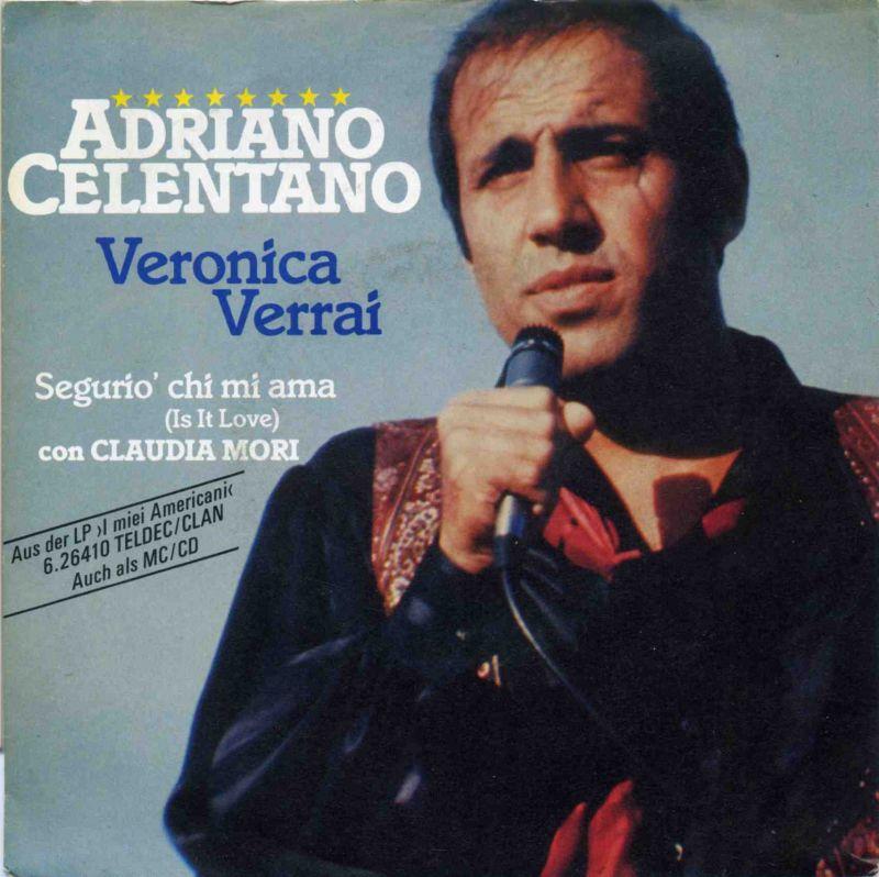 Vinyl-Single: <br>Celentano, Adriano <br>Veronica Verrai / Segurio\' chi mi ama (Is It Love) <br>TELDEC 6.14729 AC, (P) 1987 <br>EAN 4001406147296