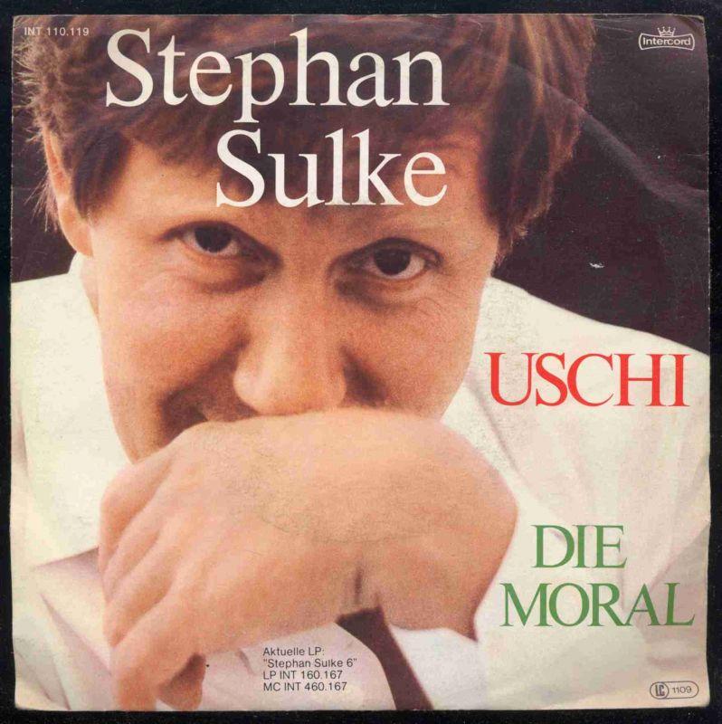Vinyl-Single: <br><b>Stephan Sulke: <br>Uschi / Die Moral </b><br>Intercord INT 110.119, (P) 1981