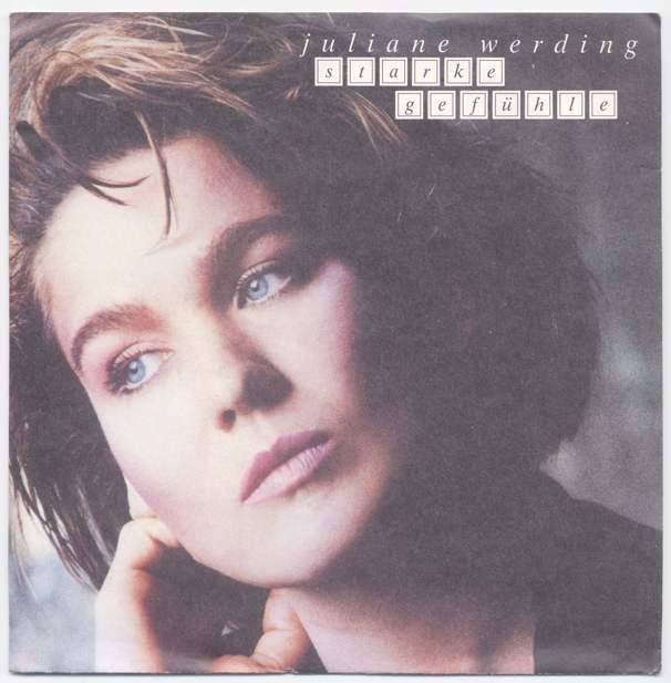 Vinyl-Single: <b><br>Juliane Werding: <br>Starke Gefühle / Halt mich fest, Liebster </b><br>WEA 247 705-7, (P) 1988