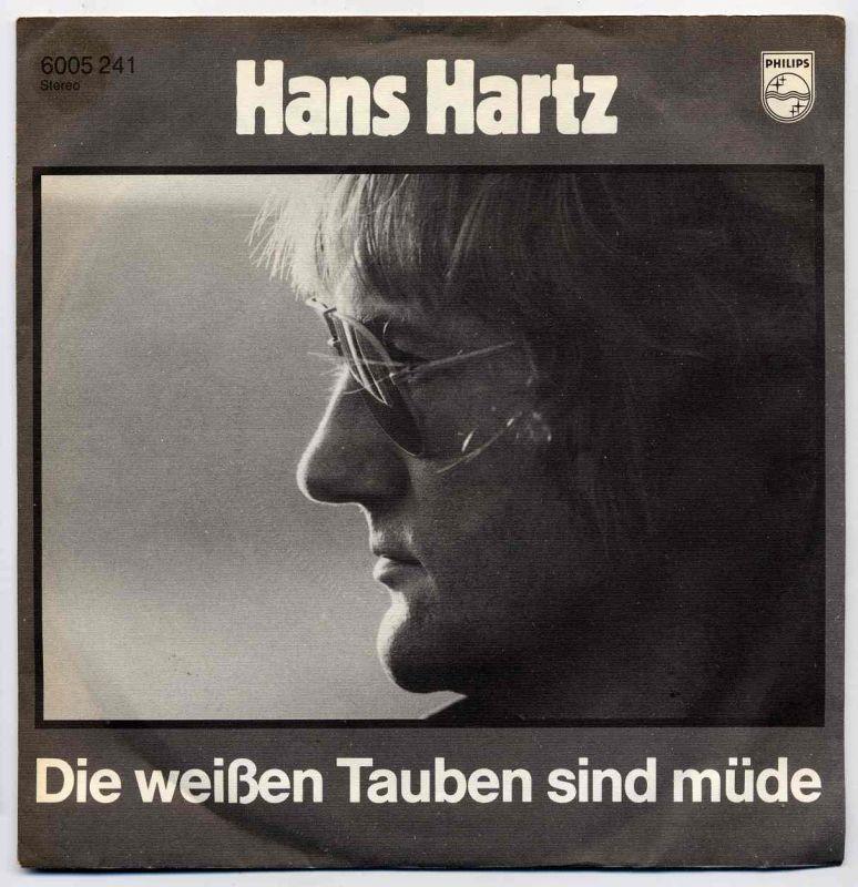 Vinyl-Single: <b><br>Hans Hartz: <br>Die weißen Tauben sind müde / Winter Nr. 34 </b><br>Philips 6005 241, (P) 1982
