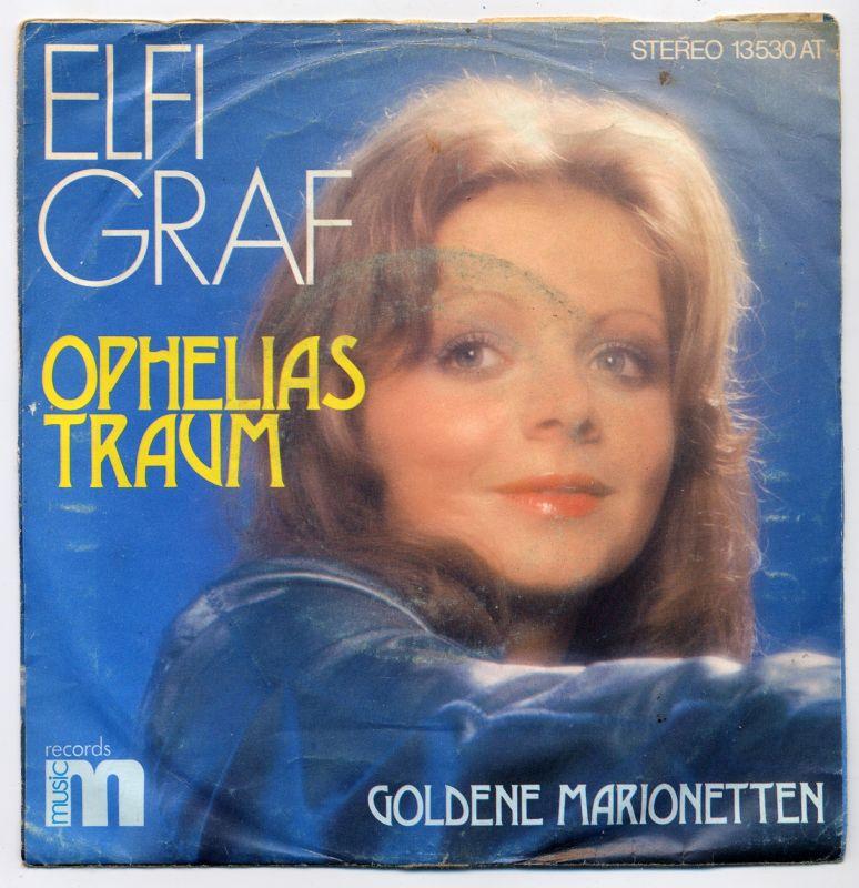 Vinyl-Single: <b><br>Elfi Graf: <br>Ophelias Traum / Goldene Marionetten </b><br>Music Records 13530 AT, (P) 1974