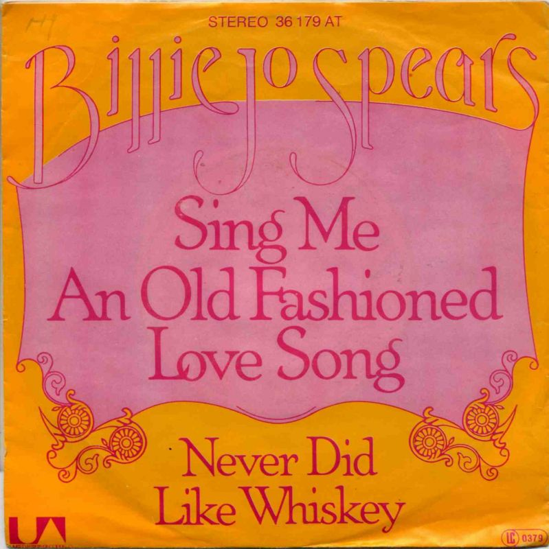Vinyl-Single: <b><br>Billie Jo Spears: <br>Sing Me An Old Fashioned Love Song / Never Did Like Whiskey </b><br>United Artists 36 179 AT, (P) 1976