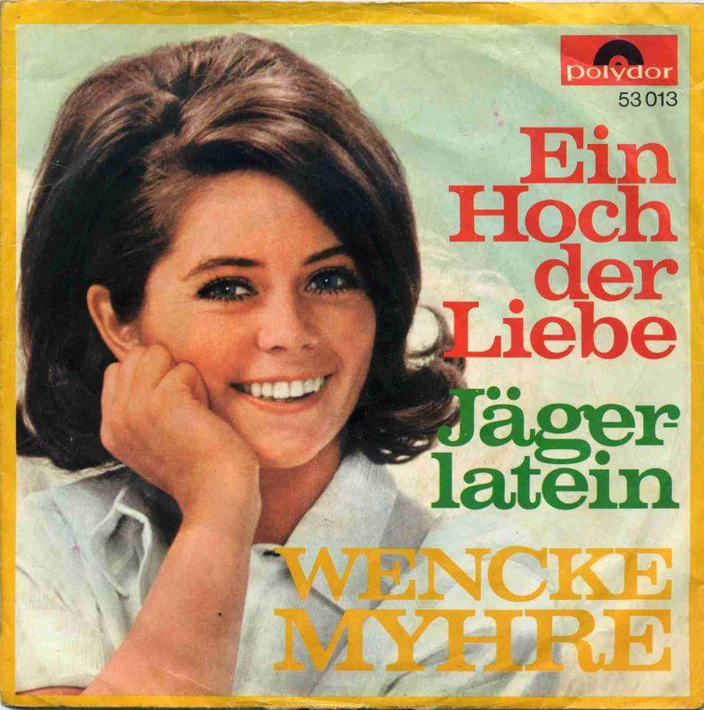 Vinyl-Single: <b><br>Wencke Myhre: <br>Ein Hoch der Liebe / Jägerlatein </b><br>Polydor 53 013, (P) 1968  <hr><font face=\