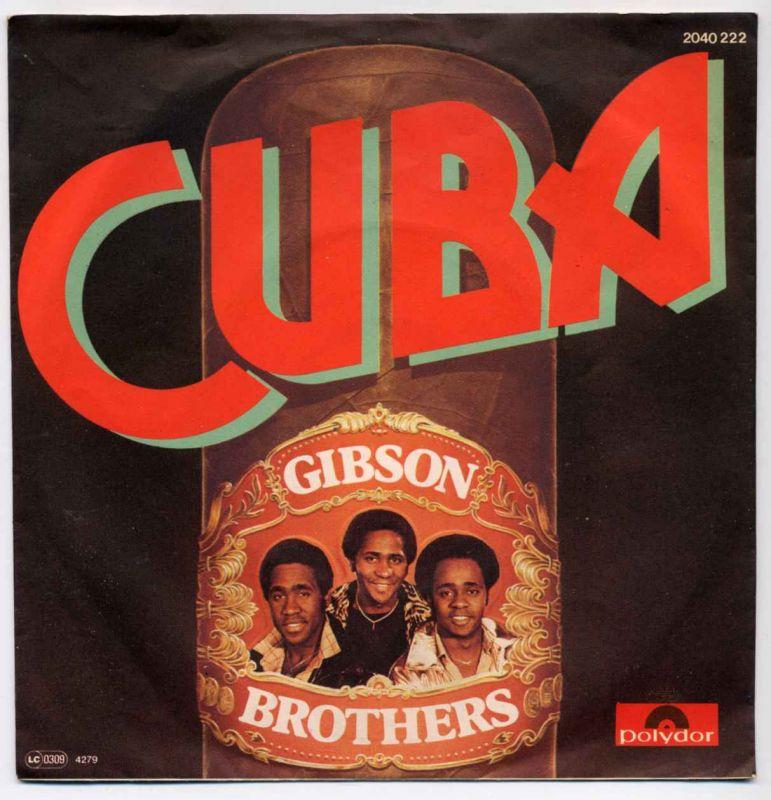 Vinyl-Single: <br><br>Gibson Brothers: <br>Cuba / Cuba (Instrumental) </b><br>Polydor 2040 222, (P) 1979