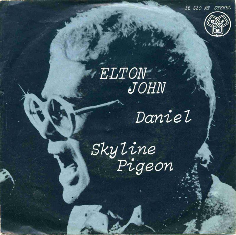 Vinyl-Single: <b><br>Elton John: <br>Daniel / Skyline Pigeon </b><br>DJM 12 530 AT, (P) 1972