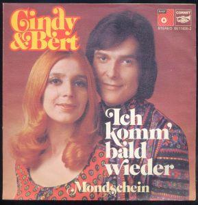 Vinyl-Single: <b><br>Cindy & Bert: <br>Ich komm\' bald wieder / Mondschein </b><br>BASF/Cornet 05 11835-8, (P) 1973