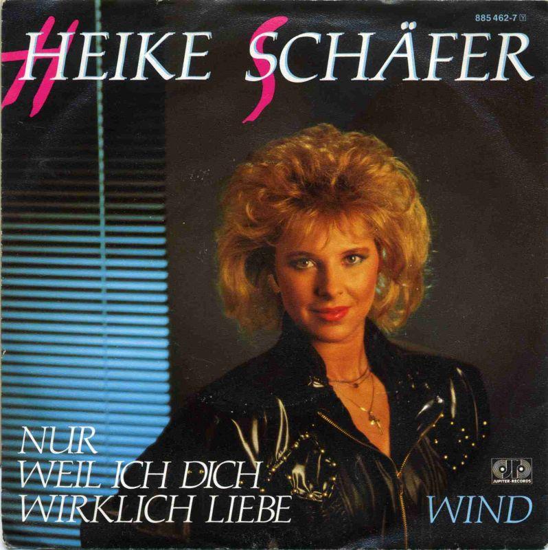 Vinyl-Single: <b><br>Heike Schäfer: <br>Nur weil ich dich wirklich liebe / Wind </b> <br>Jupiter Records 885 462-7, (P) 1985 <br>EAN 042288546276