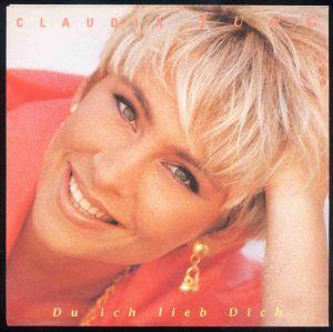 Vinyl-Single: <b><br>Claudia Jung: <br>Du ich lieb Dich / Ich denk so oft an Dich </b><br>Electrola 1 C 006-7243 8 62013 7 9, (P) 1992 <br>EAN 724386201379