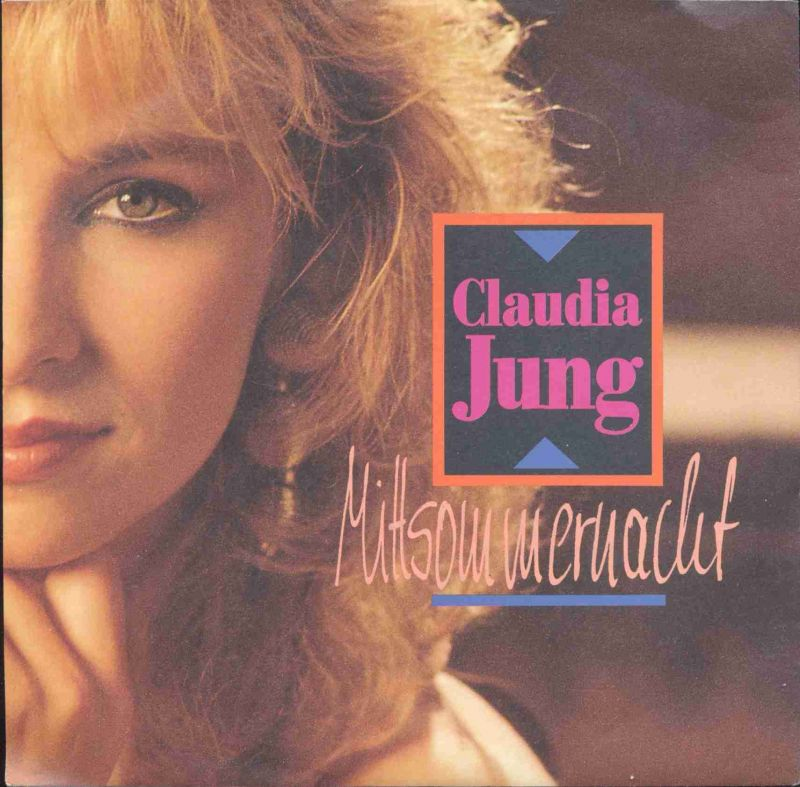 Vinyl-Single: <b><br>Claudia Jung: <br>Mittsommernacht / Ein bißchen November </b><br>Intercord INT 110.356, (P) 1991 <br>EAN 4006751103560