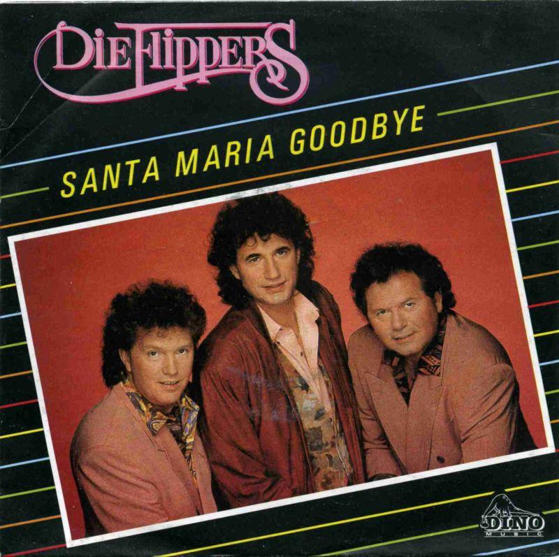Vinyl-Single: <b><br>Die Flippers: <br>Santa Maria Goodbye / Rhodos </b><br>Dino S 205, (P) 1990 <br>EAN 4010190000878