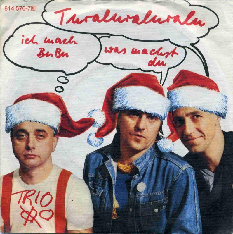 Vinyl-Single: <b><br>Trio: <br>Turaluraluralu ich mach BuBu was machst du / Immer noch mal </b><br>Mercury 814 576-7, (P) 1983 <br>EAN 042281457678 <br>Weihnachts-Cover
