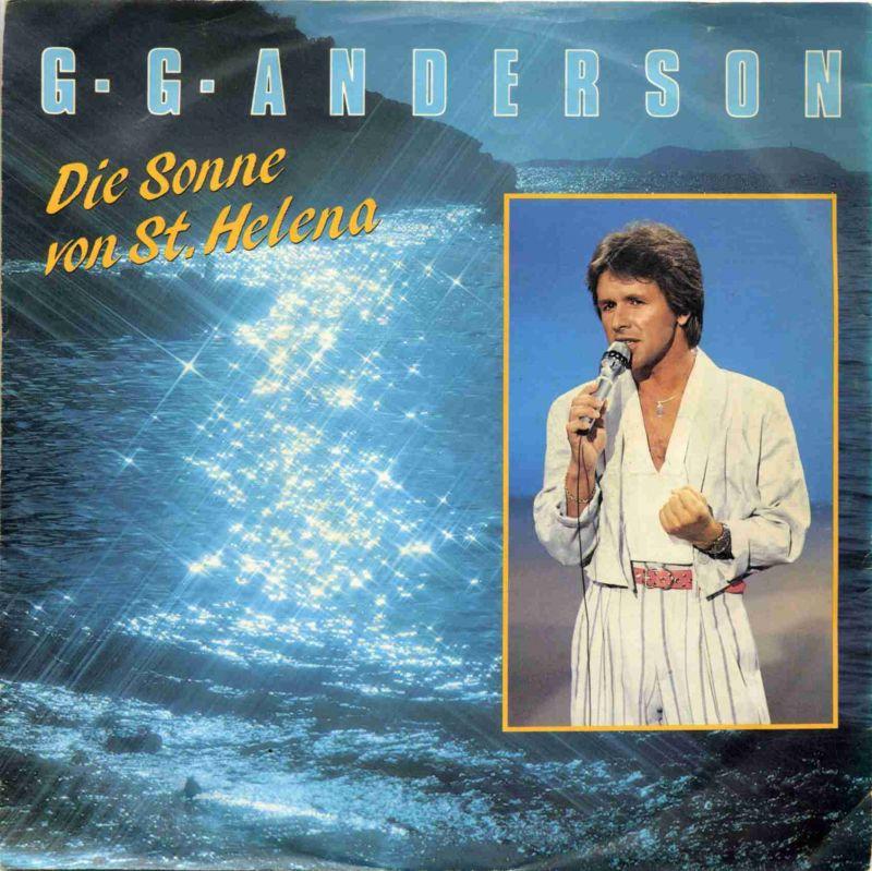 Vinyl-Single: <br>G. G. Anderson: <br>Die Sonne von St. Helena / Vergessen, Verloren </b><br>Hansa 108 177-100, (P) 1985