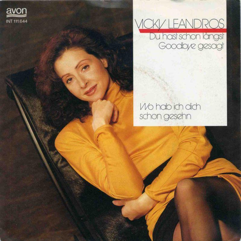 Vinyl-Single: <b><br>Vicky Leandros: <br>Du hast schon längst Goodbye gesagt / Wo hab ich dich schon gesehn </b> <br>avon INT 111.644, (P) 1988