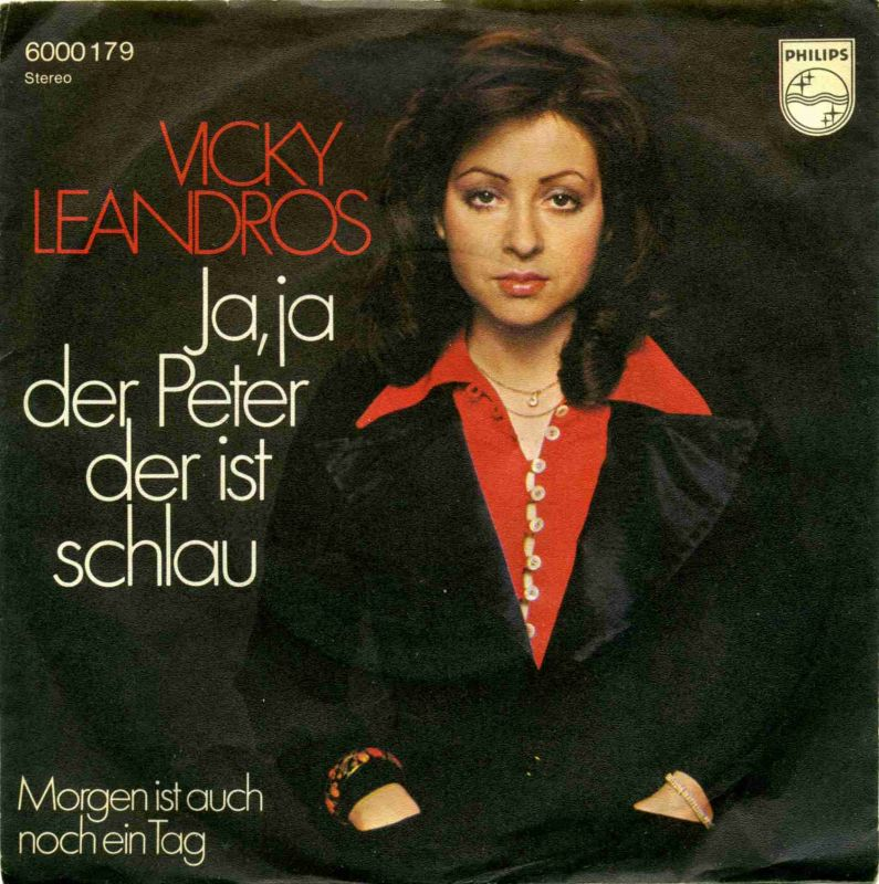 Vinyl-Single: <b><br>Vicky Leandros: <br>Ja, ja der Peter der ist schlau / Morgen ist auch noch ein Tag </b><br>Philips 6000 179, (P) 1975