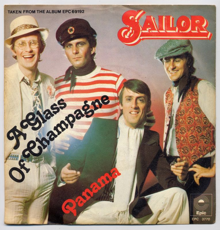 Vinyl-Single: <b><br>Sailor: <br>A Glass Of Champagne / Panama </b><br>Epic EPC 3770, (P) 1975 