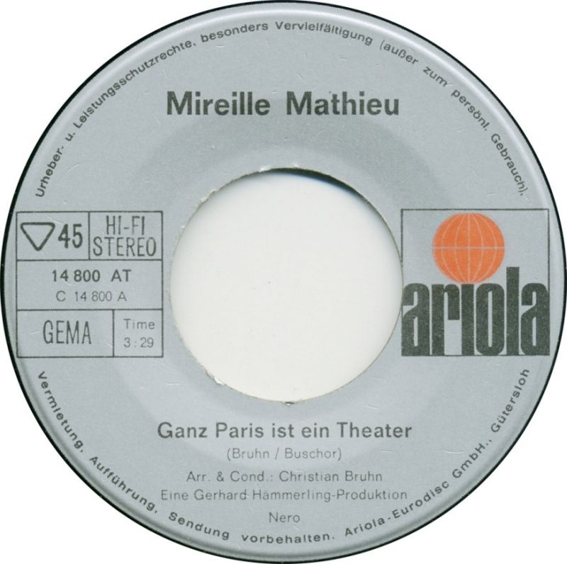 Vinyl-Single: <b><br>Mireille Mathieu: <br>Ganz Paris ist ein Theater / Die Kinder vom Montparnasse </b><br>Ariola 14 800 AT, (P) 1970  2