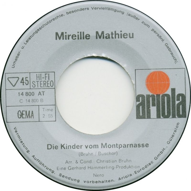 Vinyl-Single: <b><br>Mireille Mathieu: <br>Ganz Paris ist ein Theater / Die Kinder vom Montparnasse </b><br>Ariola 14 800 AT, (P) 1970  3