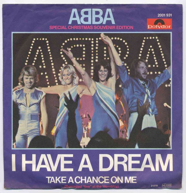 Vinyl-Single: <b><br>ABBA: <br>I Have A Dream / Take A Chance On Me (Live at the Wembley)</b><br>Polydor 2001 931, (P) 1979/1977