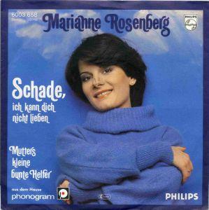 Vinyl-Single: <b><br>Marianne Rosenberg: <br>Schade, ich kann dich nicht lieben / Mutters kleine bunte Helfer </b><br>Philips 6003 658, (P) 1977